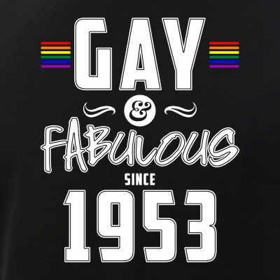 Gay and Fabulous Since 1953