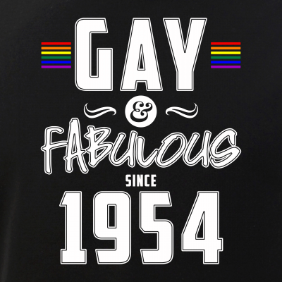 Gay and Fabulous Since 1954