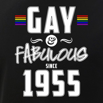 Gay and Fabulous Since 1955
