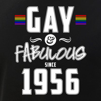 Gay and Fabulous Since 1956