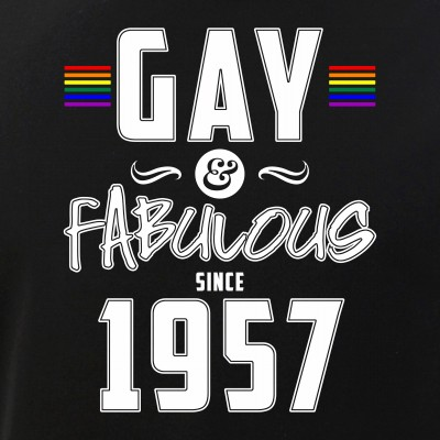 Gay and Fabulous Since 1957