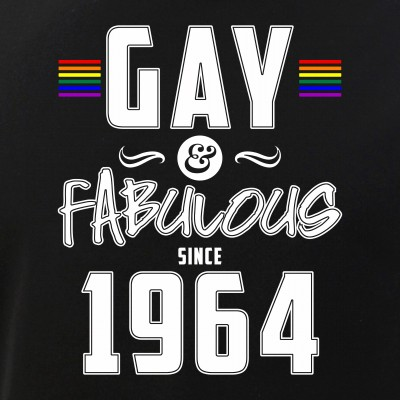 Gay and Fabulous Since 1964