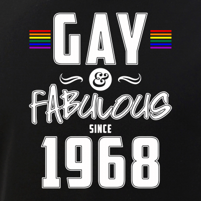 Gay and Fabulous Since 1968