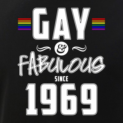 Gay and Fabulous Since 1969