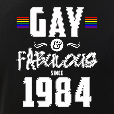 Gay and Fabulous Since 1984