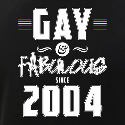 Gay and Fabulous Since 2004