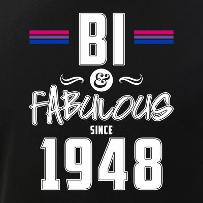 Bisexual Bi & Fabulous Since 1948 70th Birthday