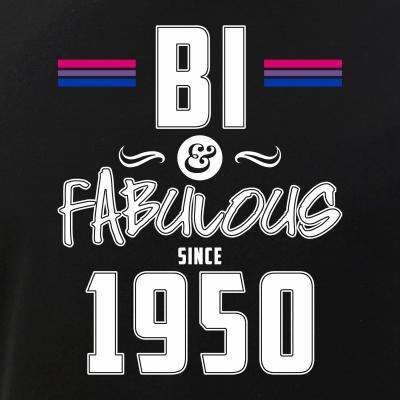 Bisexual Bi & Fabulous Since 1950 68th Birthday