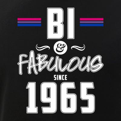 Bi and Fabulous Since 1965 Bisexual Pride