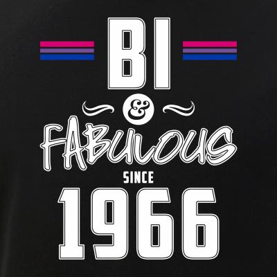 Bi and Fabulous Since 1966 Bisexual Pride