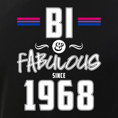 Bi and Fabulous Since 1968 Bisexual Pride