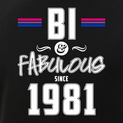 Bi and Fabulous Since 1981 Bisexual Pride