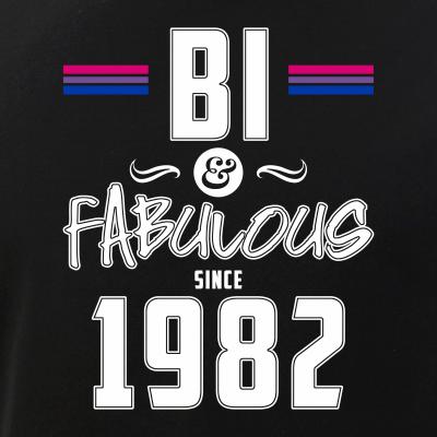 Bi and Fabulous Since 1982 Bisexual Pride