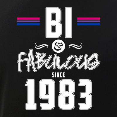Bi and Fabulous Since 1983 Bisexual Pride