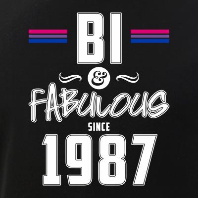 Bi and Fabulous Since 1987 Bisexual Pride
