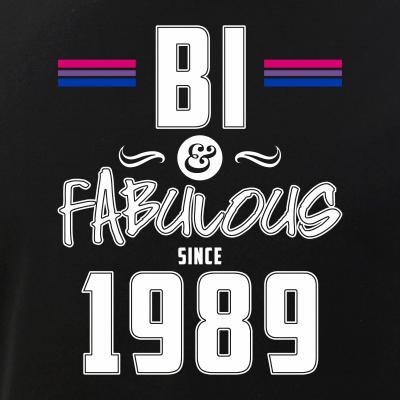 Bi and Fabulous Since 1989 Bisexual Pride