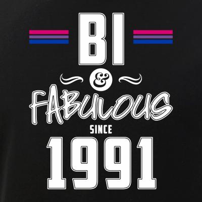 Bi and Fabulous Since 1991 Bisexual Pride