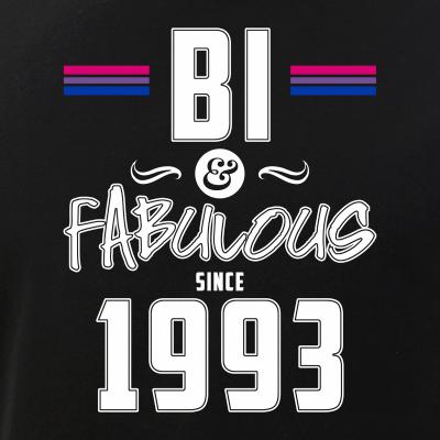 Bi and Fabulous Since 1993 Bisexual Pride