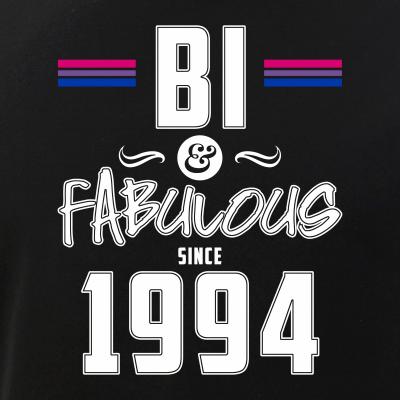 Bi and Fabulous Since 1994 Bisexual Pride