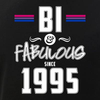 Bi and Fabulous Since 1995 Bisexual Pride