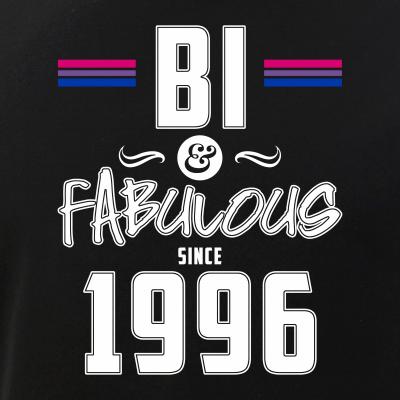 Bi and Fabulous Since 1996 Bisexual Pride