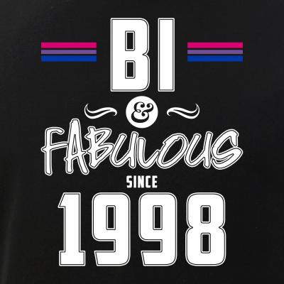 Bi and Fabulous Since 1998 Bisexual Pride