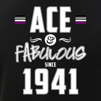 Ace & Fabulous Since 1941 Asexual Pride