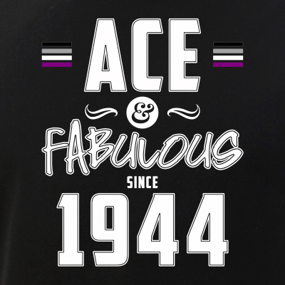 Ace & Fabulous Since 1944 Asexual Pride