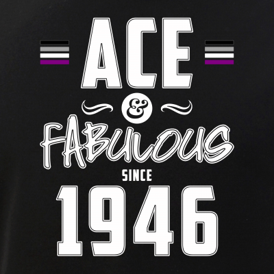Ace & Fabulous Since 1946 Asexual Pride