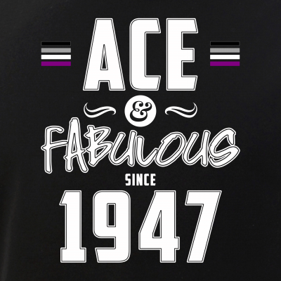 Ace & Fabulous Since 1947 Asexual Pride