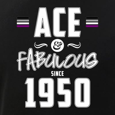 Ace & Fabulous Since 1950 Asexual Pride