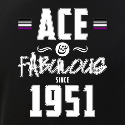 Ace & Fabulous Since 1951 Asexual Pride