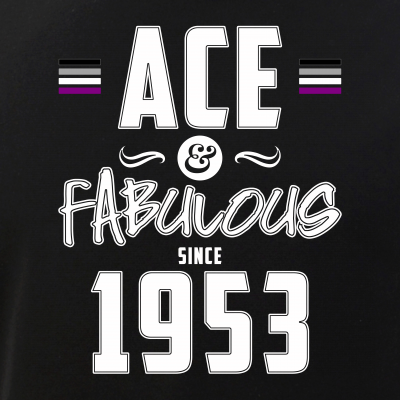 Ace & Fabulous Since 1953 Asexual Pride
