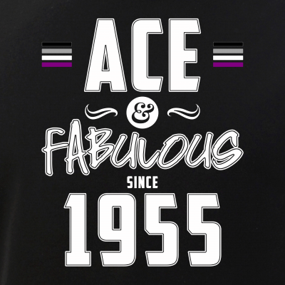 Ace & Fabulous Since 1955 Asexual Pride