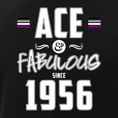 Ace & Fabulous Since 1956 Asexual Pride