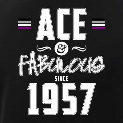 Ace & Fabulous Since 1957 Asexual Pride