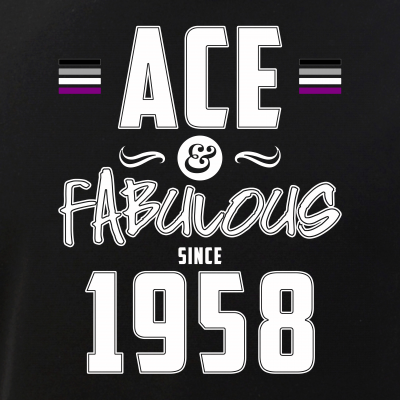 Ace & Fabulous Since 1958 Asexual Pride