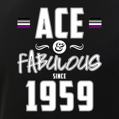 Ace & Fabulous Since 1959 Asexual Pride