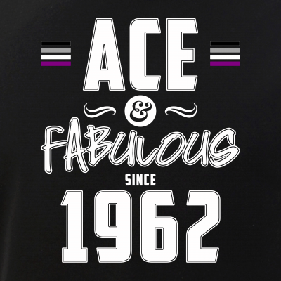 Ace & Fabulous Since 1962 Asexual Pride