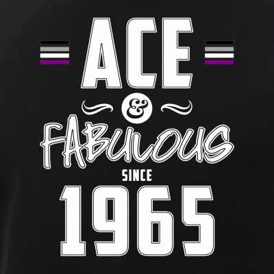 Ace & Fabulous Since 1965 Asexual Pride