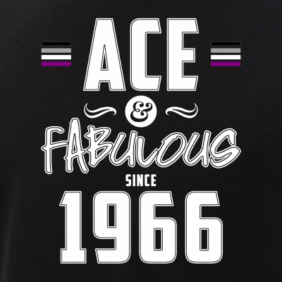 Ace & Fabulous Since 1966 Asexual Pride