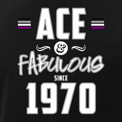Ace & Fabulous Since 1970 Asexual Pride