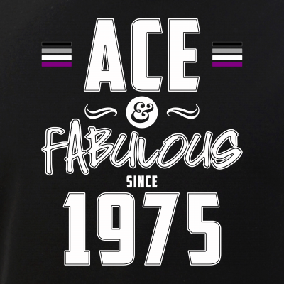 Ace & Fabulous Since 1975 Asexual Pride