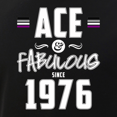 Ace & Fabulous Since 1976 Asexual Pride