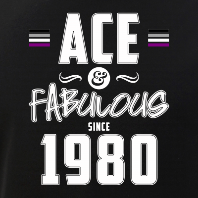 Ace & Fabulous Since 1980 Asexual Pride