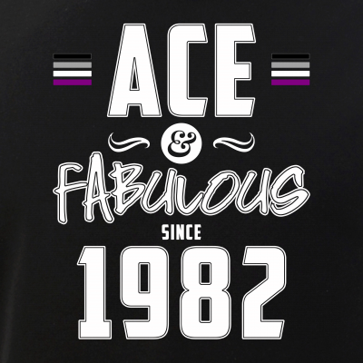 Ace & Fabulous Since 1982 Asexual Pride