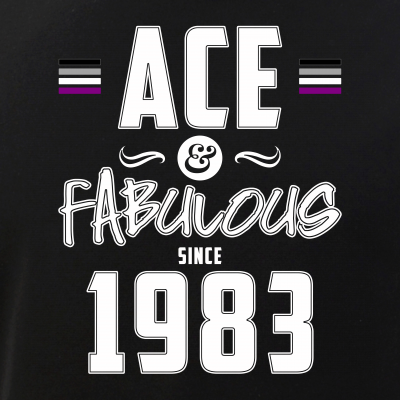 Ace & Fabulous Since 1983 Asexual Pride