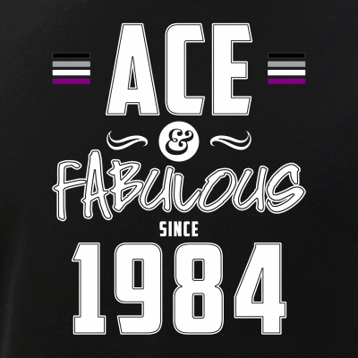 Ace & Fabulous Since 1984 Asexual Pride