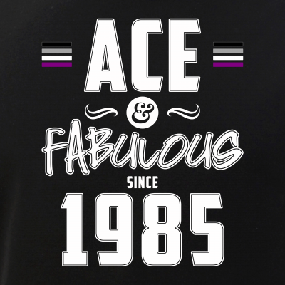 Ace & Fabulous Since 1985 Asexual Pride