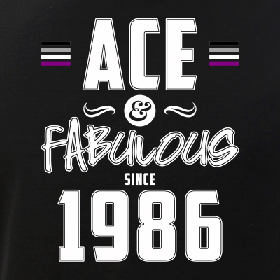 Ace & Fabulous Since 1986 Asexual Pride